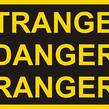 Stranger Danger Ranger by 8bitman