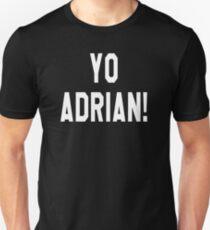 Yo Adrian! Rocky Quote Unisex T-Shirt