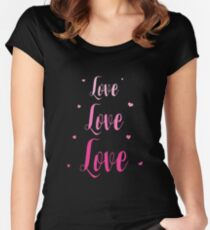 Love Love Love Women's Fitted Scoop T-Shirt