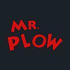 Mr. Plough von See My Shirt