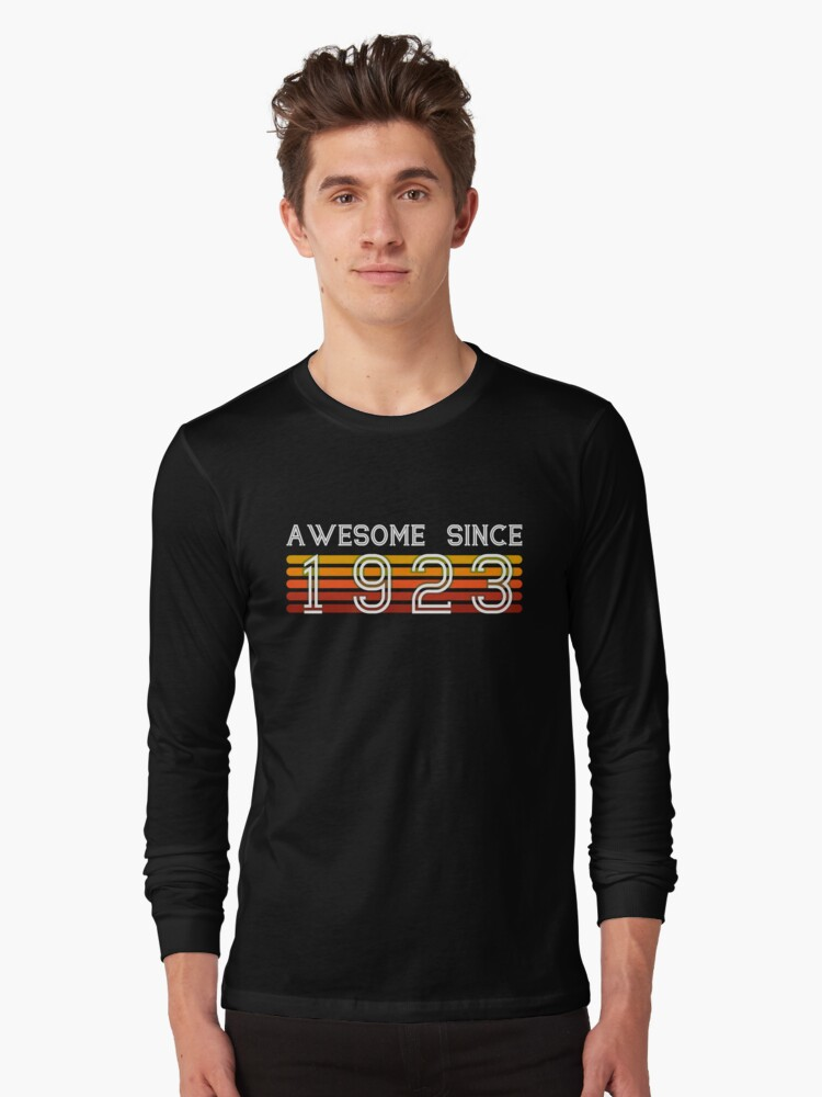 Awesome Since 1923 95 Years Old 95th Birthday Gift Long Sleeve T Shirt