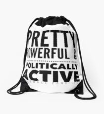 Pretty Powerful & Politically Active Drawstring Bag