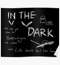 In The Dark White Font Poster