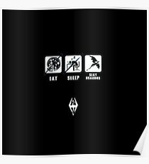 Skyrim - Eat, Sleep, Slay Dragons Poster