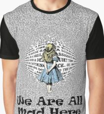 We Are All Mad Here - Alice In Wonderland Text Book Graphic T-Shirt