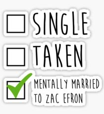 Mentally married to Zac Efron Sticker
