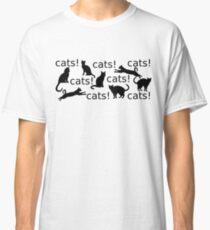 Cats!  Cats!  Cats!  Cats!  Cats!  Cats!  Cats!   Classic T-Shirt