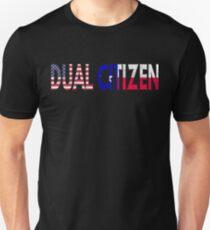 Dual Citizen Texan - Texas Citizenship Unisex T-Shirt