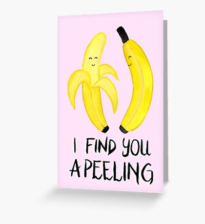 Bananas - I Find You Apeeling - Pink Greeting Card