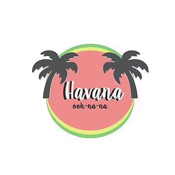 Havana by Acolytecs