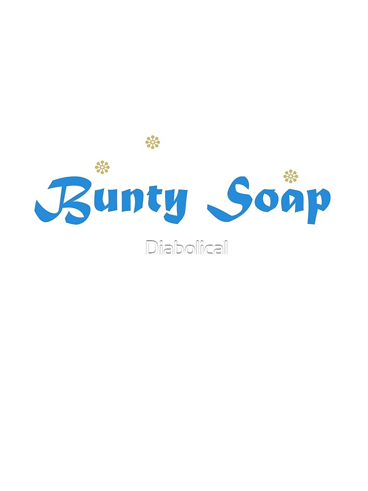 Bunty Soap by Diabolical