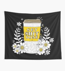 Drink Coffee, Get Shit Done Wall Tapestry