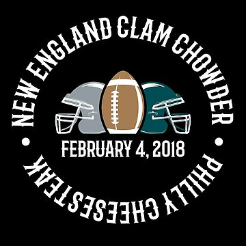 Super Bowl 2018 -  Philly Cheesesteak Vs New England Clam Chowder by oddduckshirts