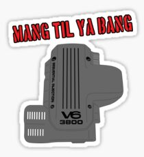 Mang Til Ya Bang  2 Sticker