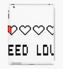Need Love iPad Case/Skin