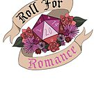 Roll For Romance - Lesbian Pride by flailingmuse
