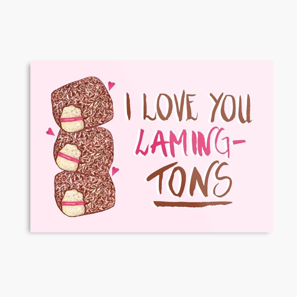 Lamington - I Love You Laming-Tons Metal Print
