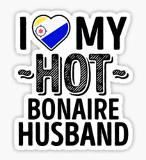 I Love My HOT Bonaire Husband - Cute Bonaire Couples Romantic Love T-Shirts & Stickers Sticker