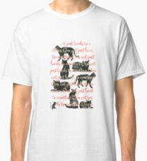 one cat just leads to another Classic T-Shirt
