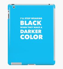 Popular Black Is My Favorite Color D58 iPad Case/Skin