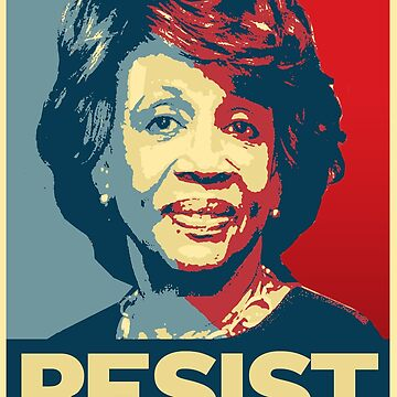 MAXINE WATERS RESIST POSTER by popdesigner