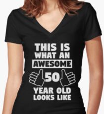 Aweseome 50 Year Old 50th Birthday Gift Womens Fitted V Neck T Shirt