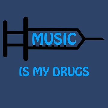 Music Is My Drugs by Luigi-Jekan