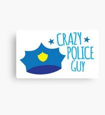 Crazy Police Guy Canvas Print