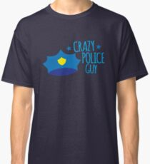 Crazy Police Guy Classic T-Shirt