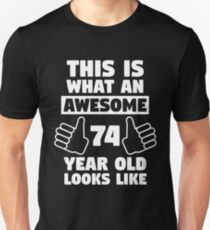 Aweseome 74 Year Old 74th Birthday Gift Slim Fit T-Shirt
