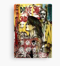 Drive She Said  Canvas Print