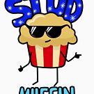 Stud Muffin by Vigilantees .