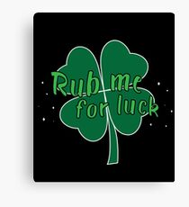 Rub Me For Luck Gift For Paddys St Patricks Day T-Shirt Sweater Hoodie Iphone Samsung Phone Case Coffee Mug Tablet Case Canvas Print