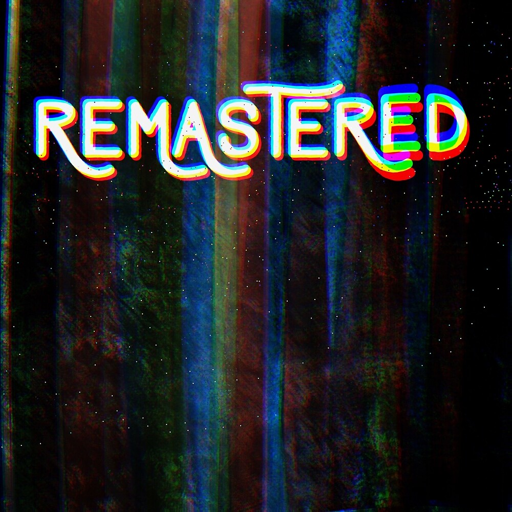 Remastered Podcast Title by TheBandPlays