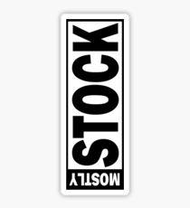 Mostly Stock Sticker
