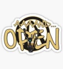 Claptrap AND OPEN Sticker