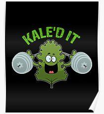 Kale'd It Poster