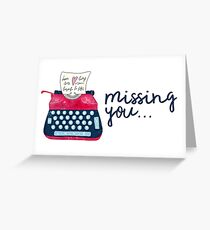 missing you... Greeting Card