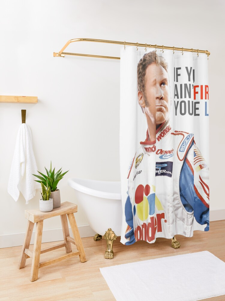 """Alternate view of Will Ferrell Talladega Nights Ricky Bobby """"If You Ain't First You're Last"""" Shower Curtain"""