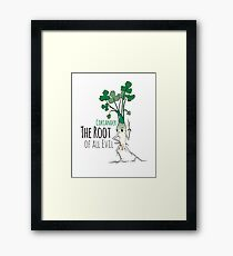 Coriander - The Root of all Evil Framed Print