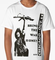 """Bring the War Home!"" Chicago 1969 Days of Rage demonstrations Long T-Shirt"