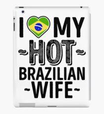 I Love My HOT Brazilian Wife - Cute Brazil Couples Romantic Love T-Shirts & Stickers iPad Case/Skin
