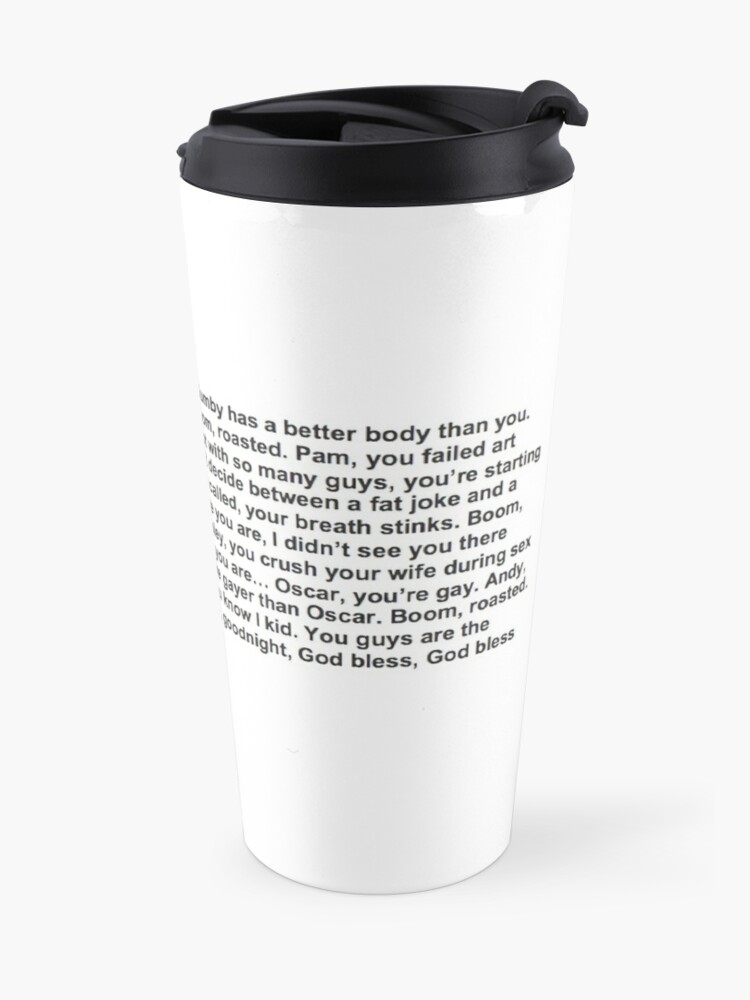 Alternate view of the office boom roasted Travel Mug