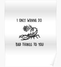 bad things lyrics by camila cabello feat machine gun kelly Poster