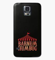 Barnum Humbug Case/Skin for Samsung Galaxy