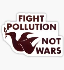 """Fight Pollution Not Wars"" hand bill, University of California, Berkeley, 1972 Sticker"