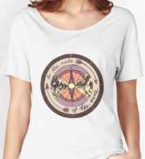 To the Ends of the Earth Women's Relaxed Fit T-Shirt