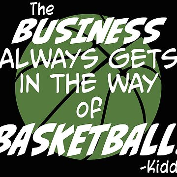 The Business of Basketball by AndriaJ