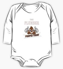 This plumber pooped today, gift funny hoodie pipe plumbing novelty t shirt One Piece - Long Sleeve