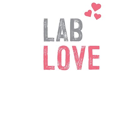 No Lab No Love Science Geek by benrey1293